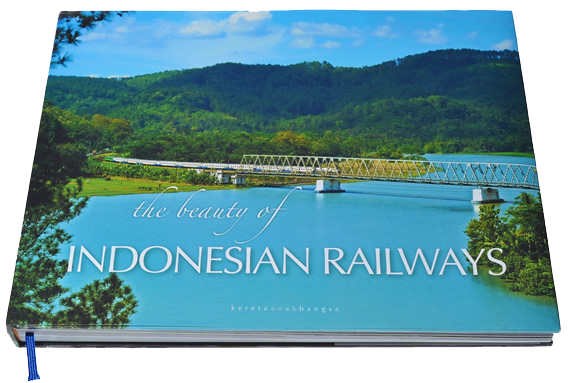 "Buku ""The Beauty of Indonesian Railways"" Persembahan Kereta Anak Bangsa"